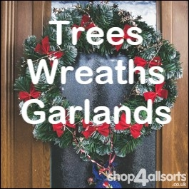 Christmas Trees, Wreaths and Garlands